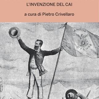 """""""Quintino Sella, lo statista con gli scarponi"""", testi  inediti sul fondatore del Cai"""